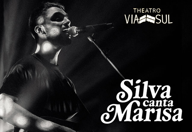 """Promoção EXCLUSIVA! 01 Ingresso Inteira Plateia Superior do show """"Silva Canta Marisa"""" no Theatro Via Sul de R$80 por apenas R$38"""