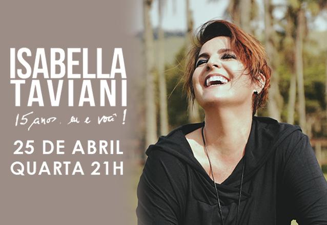 Ingresso Inteira Plateia Alta para o show da Isabella Taviani de R$100 por R$50