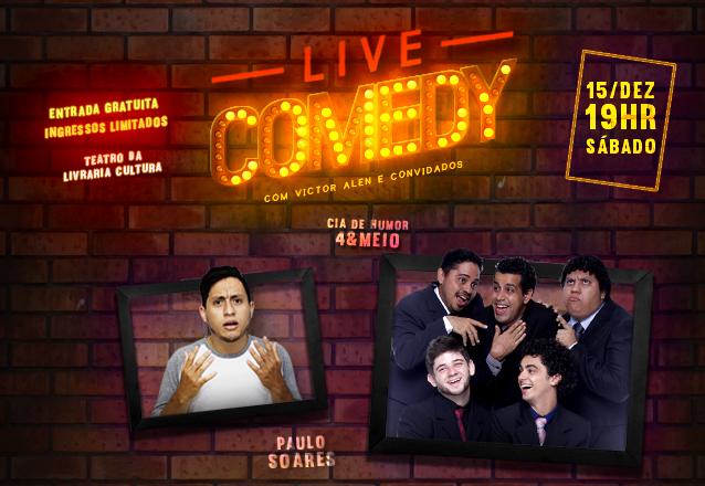 """Ingresso para o """"Live Comedy"""" com Paulo Soares e Cia de Humor 4&Meio no Teatro da Livraria Cultura. A entrada é gratuita, gere o seu cupom e mostre na bilheteria!"""