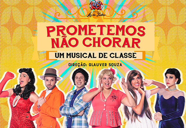 """O Grupo Ás de Teatro apresenta! Ingresso Inteira Mezanino para o espetáculo """"Prometemos não chorar"""" no Theatro Via Sul de R$40 por apenas R$18,40"""