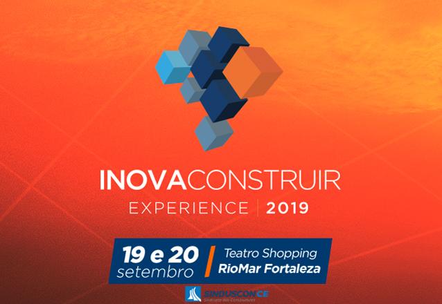 Últimas vagas para a 4ª Edição 2019 do Inovaconstruir! Ingresso para os dias do evento (19/09 e 20/09) por apenas R$550 no Teatro do Shopping RioMar Fortaleza