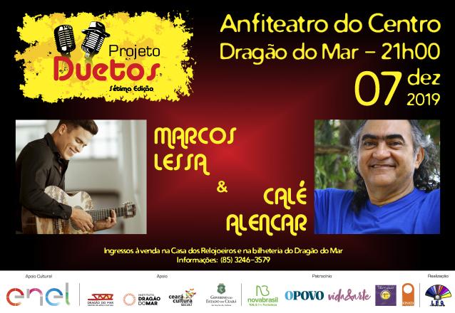 Um Grande encontro musical! Ingresso Inteira por apenas R$20 para o show com Marcos Lessa e Calé Alencar dia 07/12 às 21h no Anfiteatro do Dragão do Mar