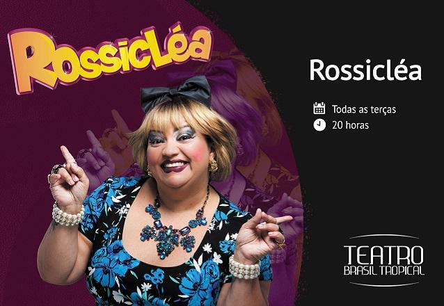 """Ingresso Inteira para o espetáculo """"Rossicléa"""" dia 03/12 por apenas R$23,40 no Teatro Brasil Tropical"""