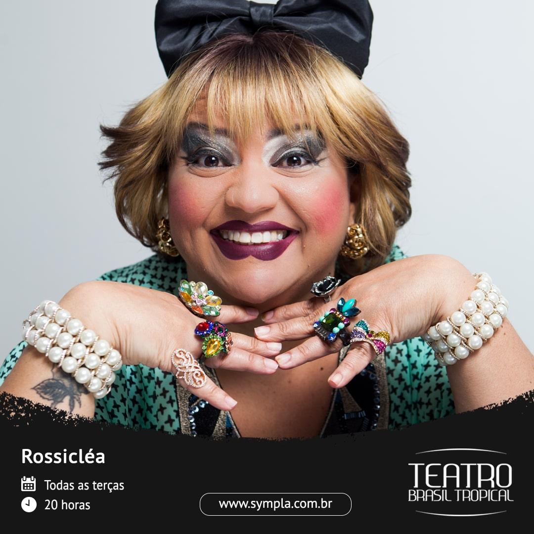 """A Mulher mais engraçada do Brasil! Ingresso Inteira para o espetáculo """"Rossicléa"""" dia 18/02 no Teatro Brasil Tropical por apenas R$23,40"""