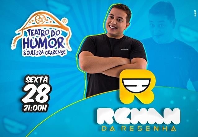 """Ingresso Inteira para o espetáculo com """"Renan da Resenha"""" no Teatro do Humor e Cultura Cearense por apenas R$25,99. Aproveite!"""